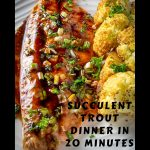 Maple Balsamic Rainbow Trout on plate with roasted cauliflower 3