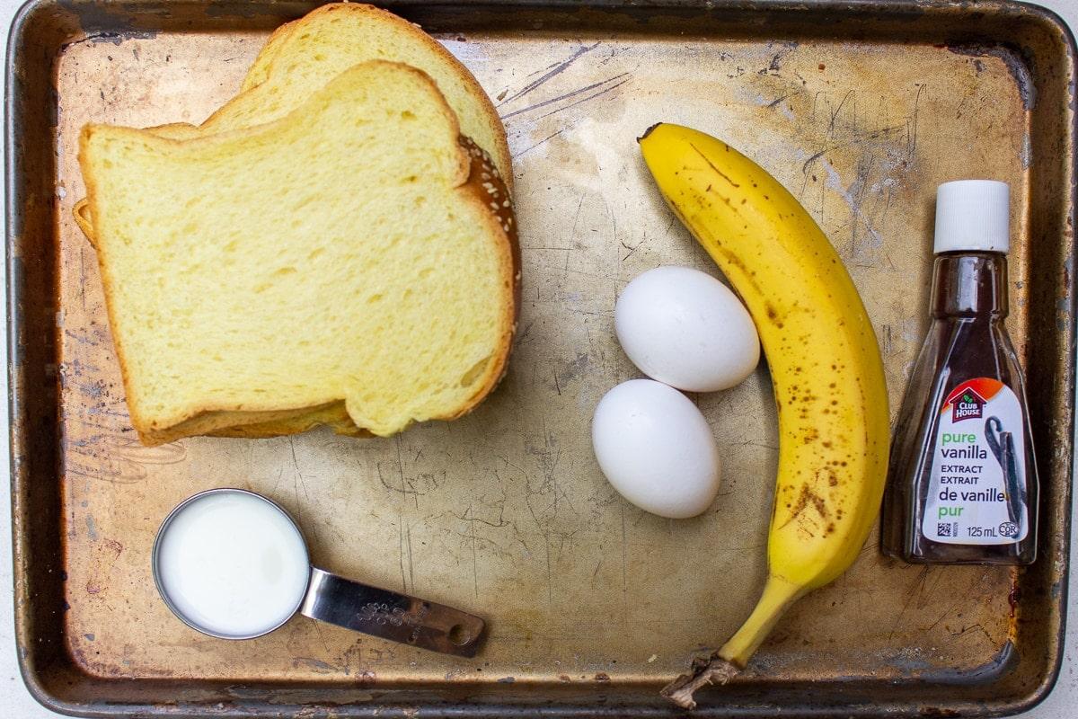 banana, bread slices, 2 eggs, milk, vanilla